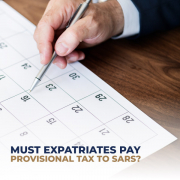 Must Expatriates Pay Provisional Tax To SARS?
